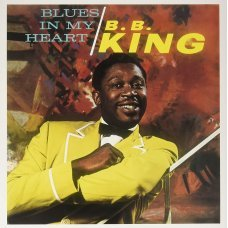 B.B. King ‎– Blues In My Heart Plak LP Blues Plak