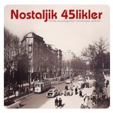 Çeşitli Sanatçılar - Nostaljik 45'likler Plak LP Diğer Plak