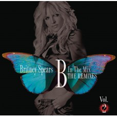 Britney Spears – B In The Mix - The Remixes Vol. 2 CD Pop-Soul CD