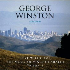 George Winston ‎– Love Will Come / The Music Of Vince Guaraldi Vol:2 CD Jazz CD